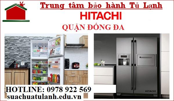 Trung Tâm Bảo Hành Tủ Lạnh Hitachi Quận Đống Đa