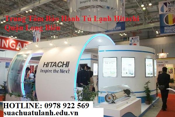 Trung Tâm Bảo Hành Tủ Lạnh Hitachi Quận Long Biên