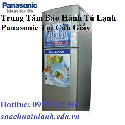 Trung Tâm Bảo Hành Tủ Lạnh Panasonic Tại Cầu Giấy