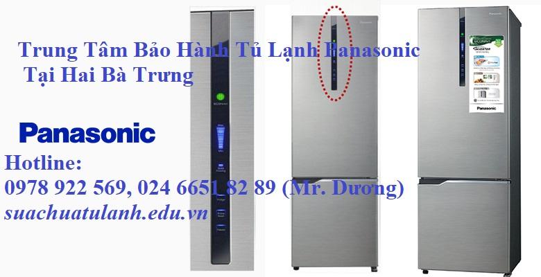 Trung Tâm Bảo Hành Tủ Lạnh Panasonic Tại Hai Bà Trưng