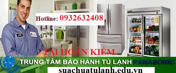 Trung Tâm Bảo Hành Tủ Lạnh Panasonic Tại Hoàn Kiếm
