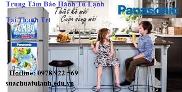 Trung Tâm Bảo Hành Tủ Lạnh Panasonic Tại Thanh Trì