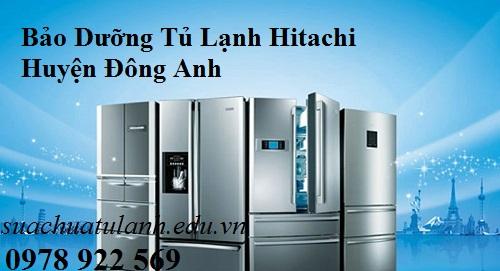 Bảo Dưỡng Tủ Lạnh Hitachi Huyện Đông Anh