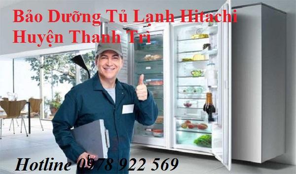 Bảo Dưỡng Tủ Lạnh Hitachi Huyện Thanh Trì