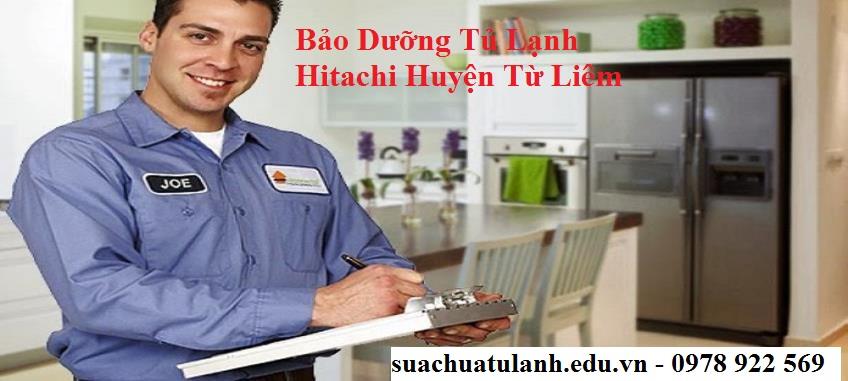 Bảo Dưỡng Tủ Lạnh Hitachi Huyện Từ Liêm