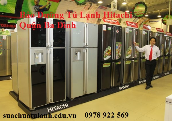 Bảo Dưỡng Tủ Lạnh Hitachi Quận Ba Đình