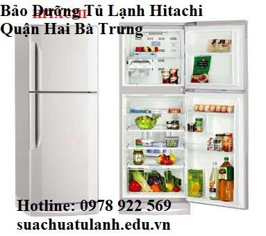 Bảo Dưỡng Tủ Lạnh Hitachi Quận Hai Bà Trưng