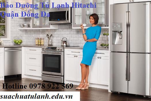 Bảo Dưỡng Tủ Lạnh Hitachi Quận Đống Đa