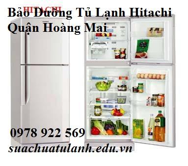 Bảo Dưỡng Tủ Lạnh Hitachi Quận Hoàng Mai
