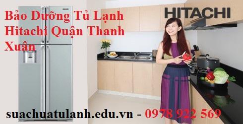 Bảo Dưỡng Tủ Lạnh Hitachi Quận Thanh Xuân