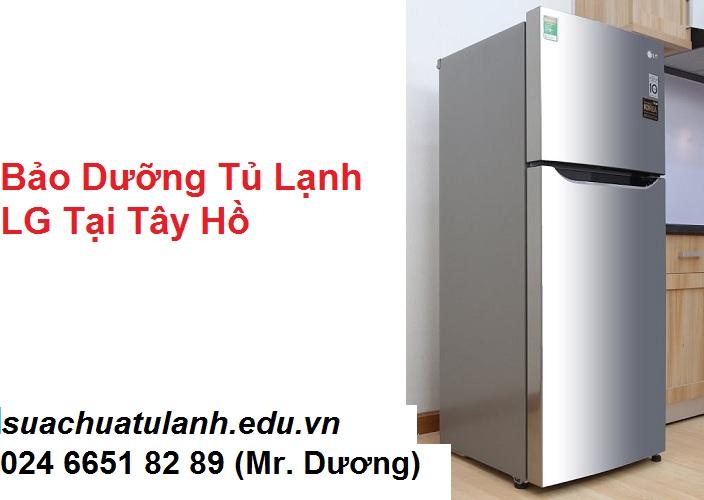 Bảo Dưỡng Tủ Lạnh LG Tại Tây Hồ