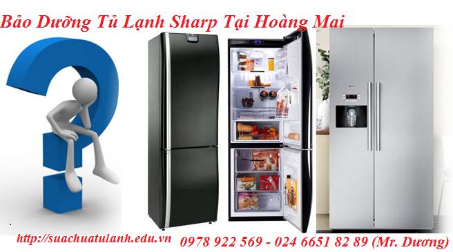 Bảo Dưỡng Tủ Lạnh Sharp Tại Hoàng Mai