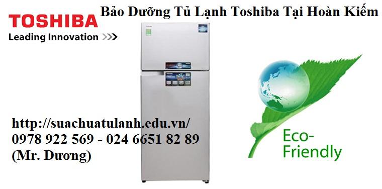 bảo dưỡng tủ lạnh Toshiba tại Hoàn Kiếm