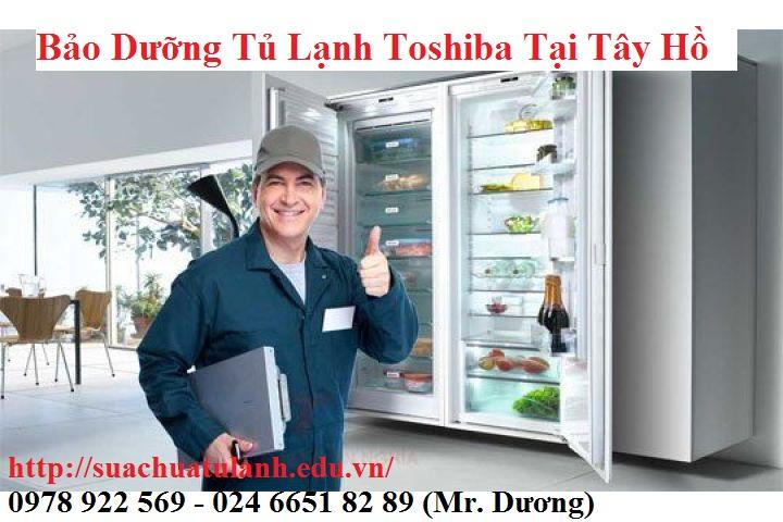 bảo dưỡng tủ lạnh Toshiba tại Tây Hồ