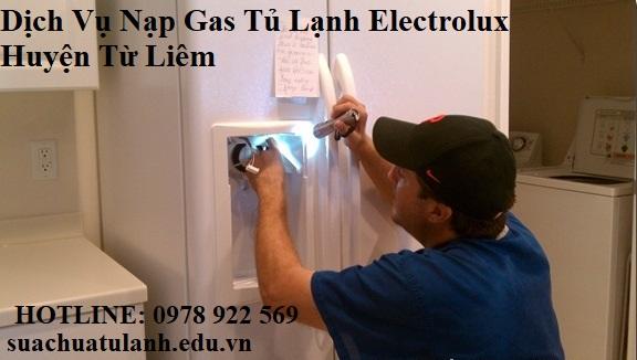 Dịch Vụ Nạp Gas Tủ Lạnh Electrolux Huyện Từ Liêm