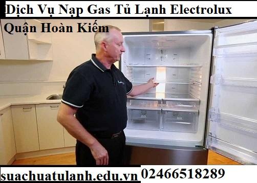 Dịch Vụ Nạp Gas Tủ Lạnh Electrolux Quận Hoàn Kiếm