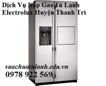 Dịch Vụ Nạp Gas Tủ Lạnh Electrolux Huyện Thanh Trì