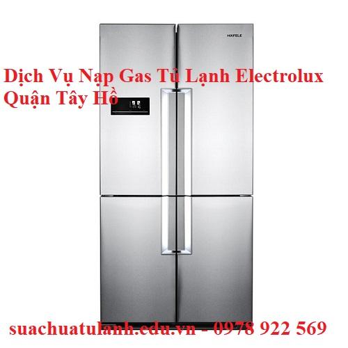 Dịch Vụ Nạp Gas Tủ Lạnh Electrolux Quận Tây Hồ