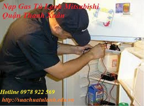 Nạp gas tủ lạnh Mitsubishi Quận Thanh Xuân
