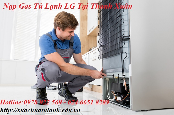 Nạp Gas Tủ Lạnh LG Tại Thanh Xuân