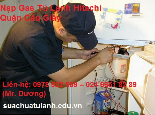 Nạp Gas Tủ Lạnh Hitachi Quận Cầu Giấy