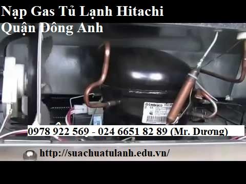 Nạp Gas Tủ Lạnh Hitachi Quận Đông Anh