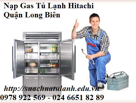 Nạp Gas Tủ Lạnh Hitachi Quận Long Biên