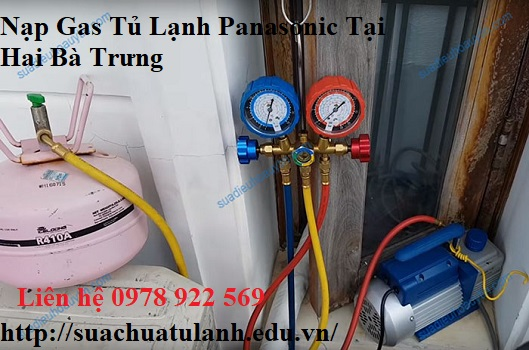 Nạp Gas Tủ Lạnh Panasonic Tại Hai Bà Trưng