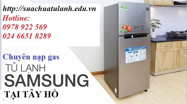 Nạp Gas Tủ Lạnh Samsung Tại Tây Hồ
