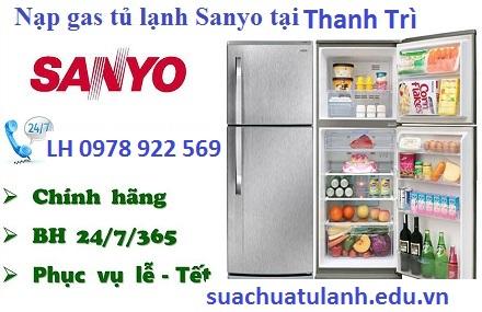 nạp gas tủ lạnh Sanyo tại Thanh Trì
