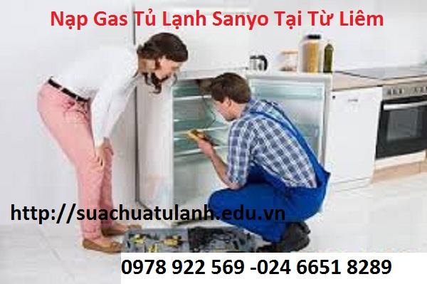 Nạp Gas Tủ Lạnh Sanyo Tại Từ Liêm