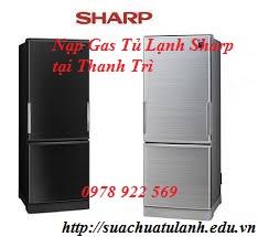 Nạp Gas Tủ Lạnh Sharp tại Thanh Trì
