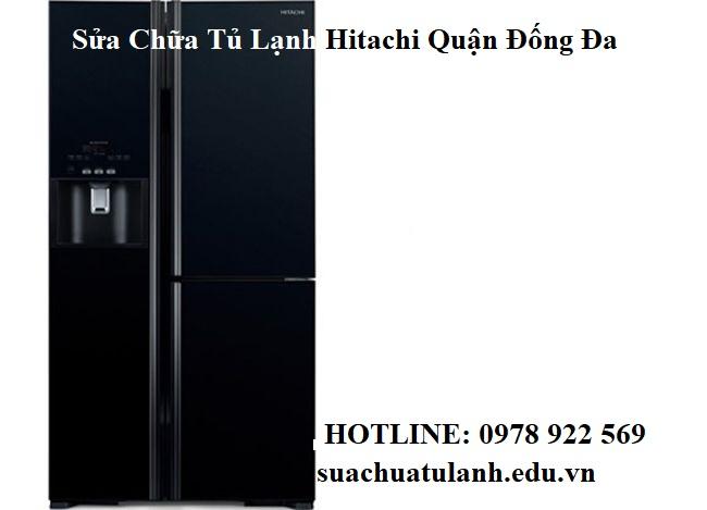 Sửa Chữa Tủ Lạnh Hitachi Quận Đống Đa