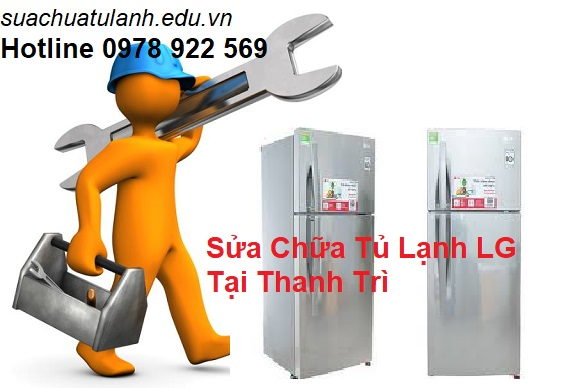 Sửa Chữa Tủ Lạnh LG Tại Thanh Trì