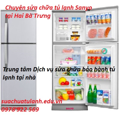 Sửa Chữa Tủ Lạnh Sanyo Tại Đông Anh