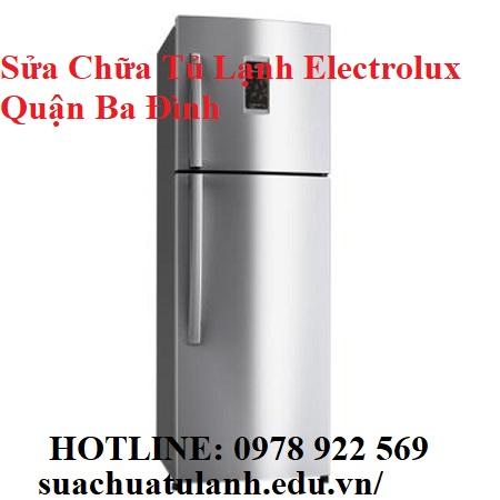 Sửa Chữa Tủ Lạnh Electrolux Quận Ba Đình