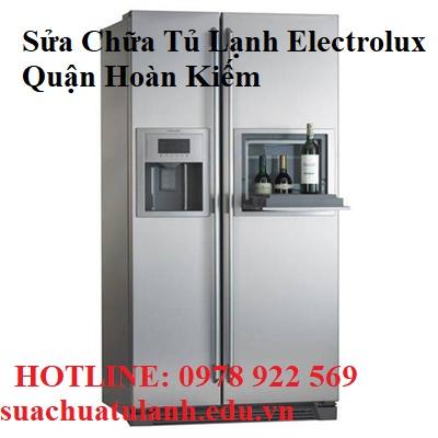 Sửa Chữa Tủ Lạnh Electrolux Quận Hoàn Kiếm
