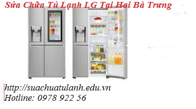 Sửa Chữa Tủ Lạnh LG Tại Hai Bà Trưng