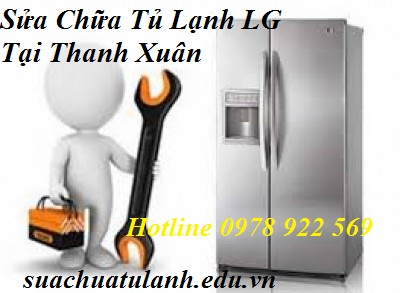 Sửa Chữa Tủ Lạnh LG Tại Thanh Xuân