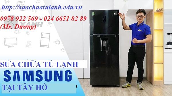 Sửa Chữa Tủ Lạnh Samsung Tại Tây Hồ