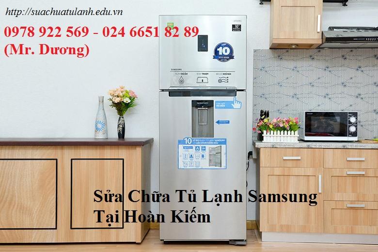 Sửa Chữa Tủ Lạnh Samsung Tại Hoàn Kiếm
