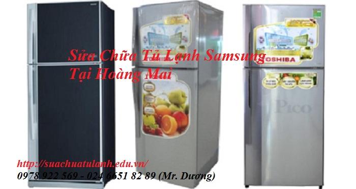 Sửa Chữa Tủ Lạnh Samsung Tại Hoàng Mai