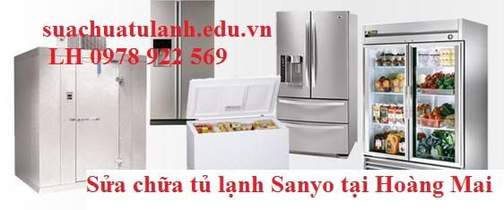 Sửa chữa tủ lạnh Sanyo tại Hoàng Mai