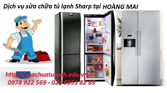 Sửa chữa tủ lạnh Sharp tại Hoàng Mai