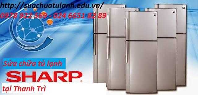 Sửa chữa tủ lạnh Sharp tại Thanh Trì