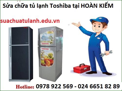 sửa chữa tủ lạnh Toshiba tại Hoàn Kiếm