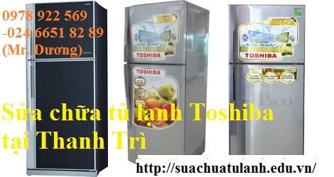 sửa chữa tủ lạnh Toshiba tại Thanh Trì