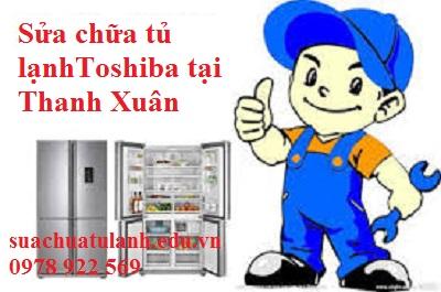 sửa chữa tủ lạnh Toshiba tại Thanh Xuân