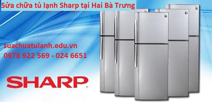 Sửa chữa tủ lạnh Sharp tại Hai Bà Trưng