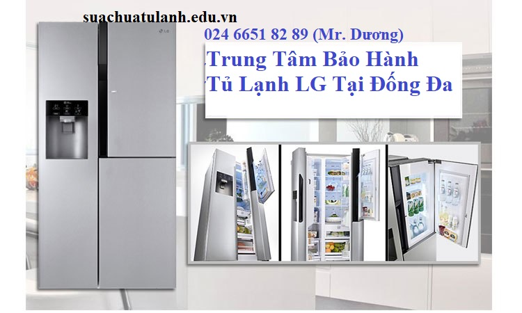 Trung Tâm Bảo Hành Tủ Lạnh LG Tại Đống Đa